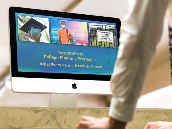 This innovative new Webinar is sponsored by Advisors, CPAs, banks, credit unions, employers, and others committed to helping college-bound families avoid costly COVID-related mistakes!